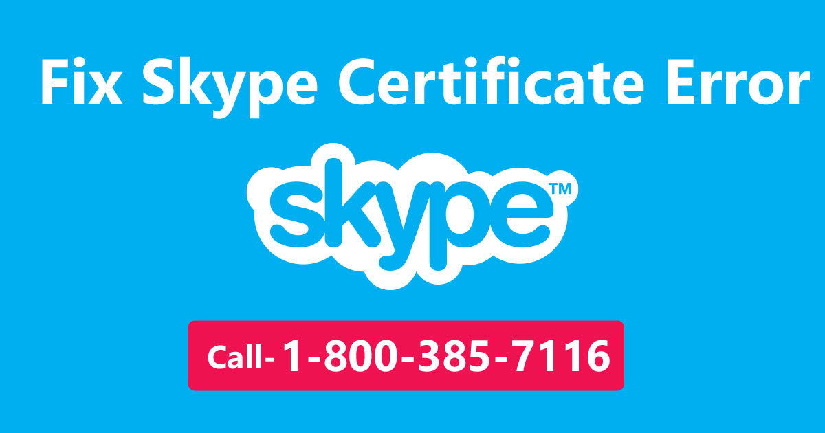 How to Fix Skype Certificate Error Step by Step - ClouddriveHelper